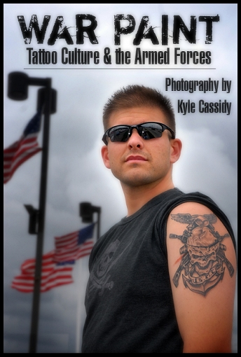 Pf Kyle Cassidy Author Of War Paint Tattoo Culture The Armed